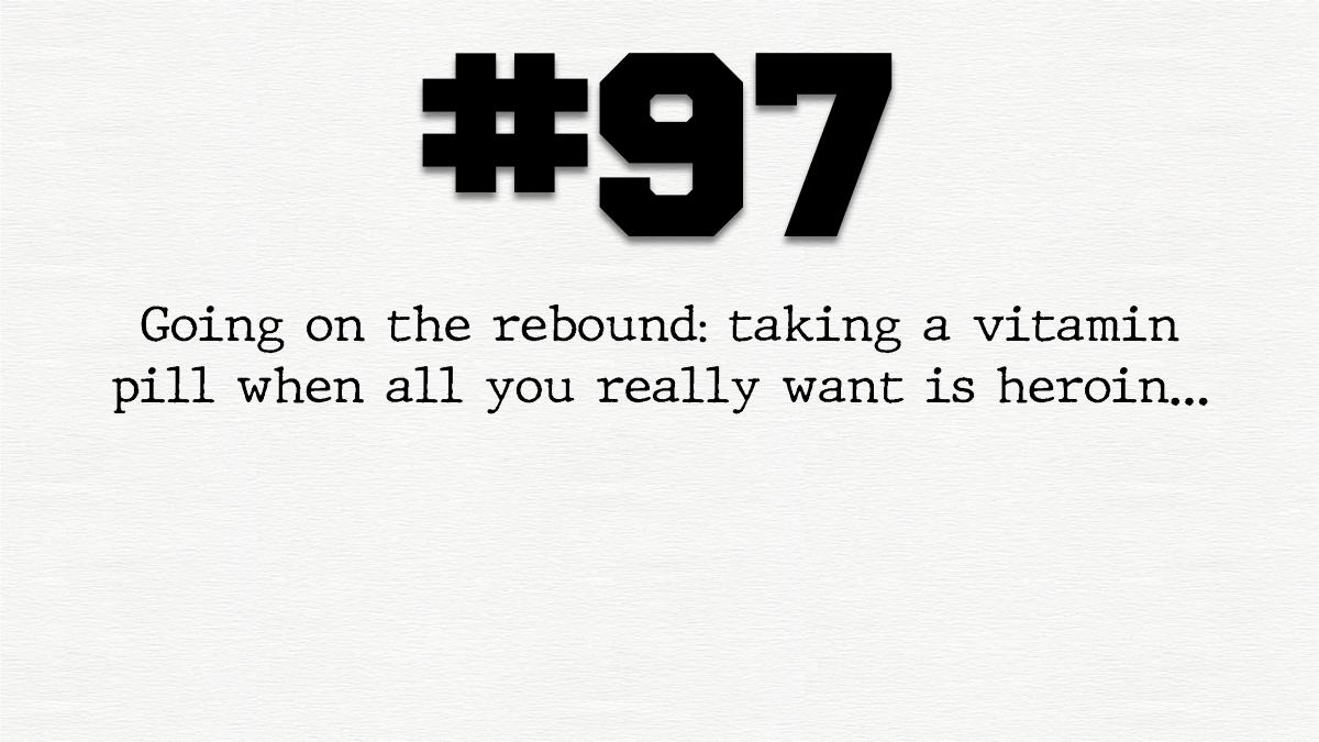 Guy #97 – Going on theprebound…